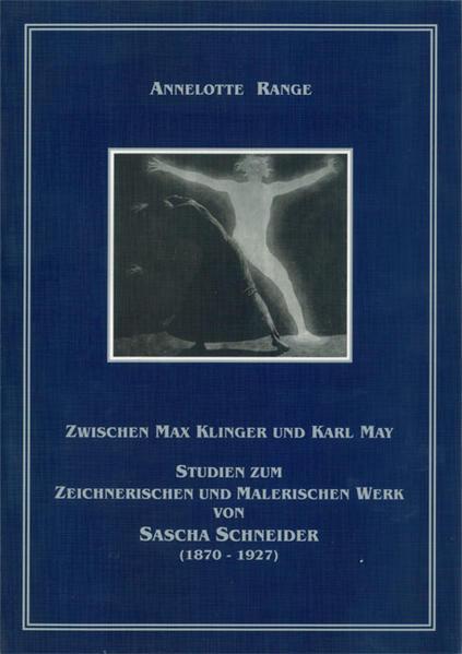 Zwischen Max Klinger und Karl May - Coverbild