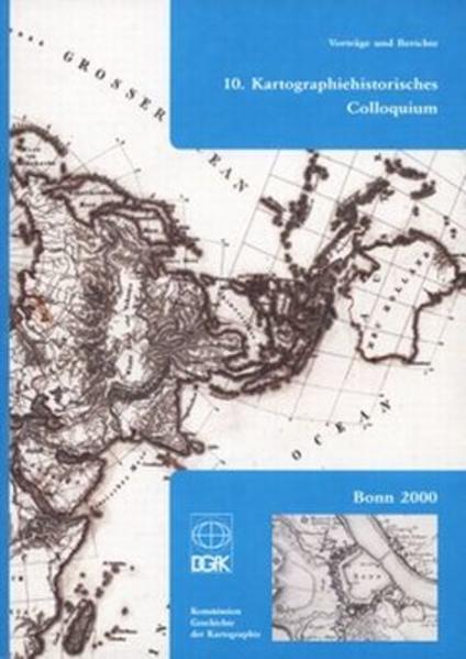 10. Kartographiehistorisches Colloquium Laden Sie Das Kostenlose PDF Herunter