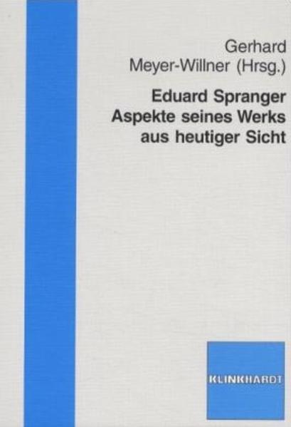Eduard Spranger. Aspekte seines Werks aus heutiger Sicht - Coverbild