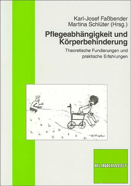 Pflegeabhängigkeit und Körperbehinderung - Coverbild