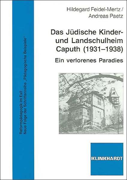 Das Jüdische Kinder- und Landschulheim Caputh (1931-1938) - Coverbild