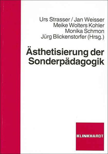 Ästhetisierung der Sonderpädagogik PDF Jetzt Herunterladen