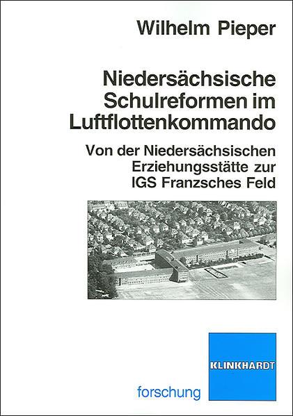 Niedersächsiche Schulreformen im Luftflottenkommando - Coverbild