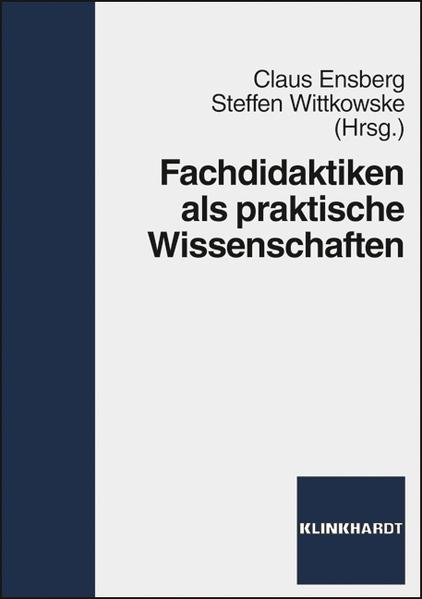 Fachdidaktiken als praktische Wissenschaften - Coverbild