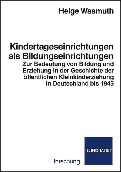 Kindertageseinrichtungen als Bildungseinrichtungen - Coverbild