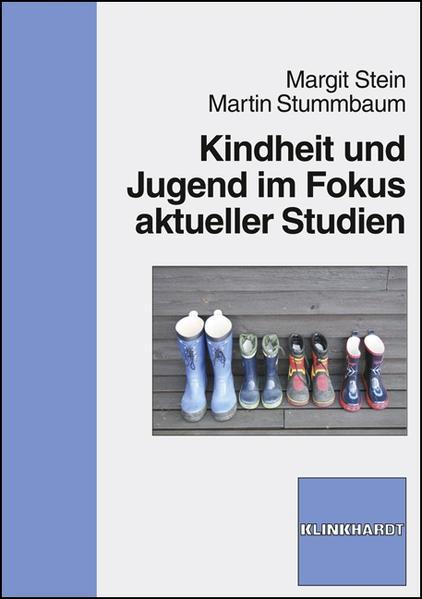 Kindheit und Jugend im Fokus aktueller Studien - Coverbild
