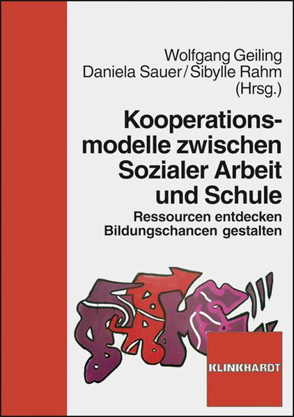 Kooperationsmodelle zwischen Sozialer Arbeit und Schule - Coverbild