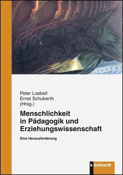 Menschlichkeit in Pädagogik und Erziehungswissenschaft - Coverbild