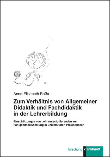 Zum Verhältnis von Allgemeiner Didaktik und Fachdidaktik in der Lehrerbildung - Coverbild