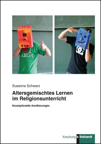 Altersgemischtes Lernen im Religionsunterricht - Coverbild