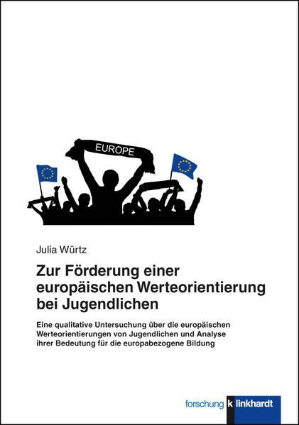 Zur Förderung einer europäischen Werteorientierung bei Jugendlichen - Coverbild