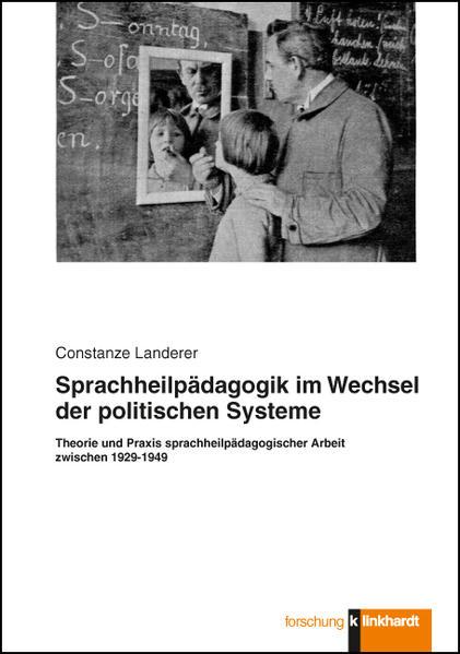 Sprachheilpädagogik im Wechsel der politischen Systeme - Coverbild