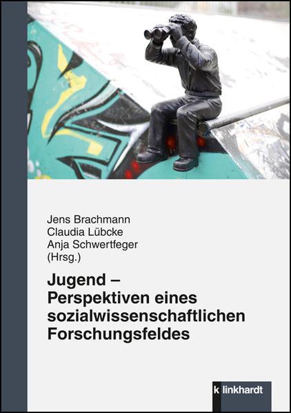 Jugend - Perspektiven eines sozialwissenschaftlichen Forschungsfeldes - Coverbild