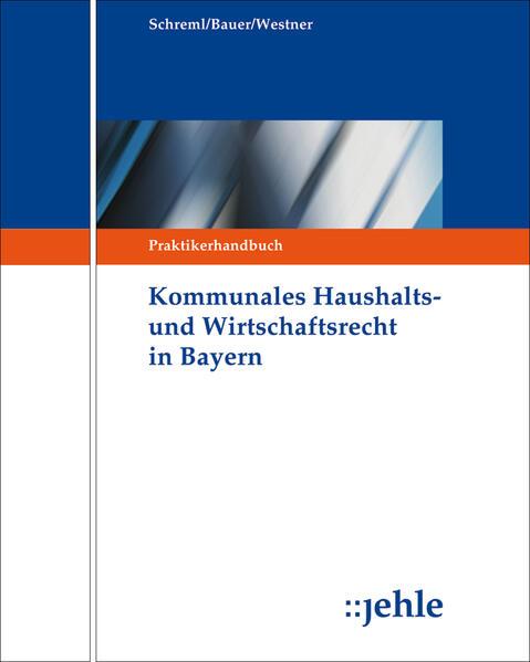 Kommunales Haushalts- und Wirtschaftsrecht in Bayern - Coverbild