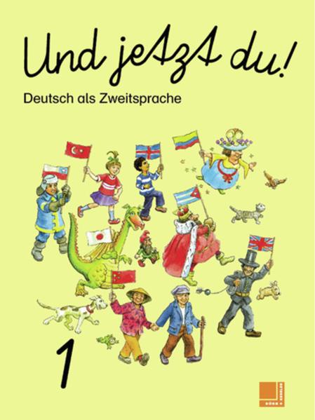 Und jetzt du! / Und jetzt du! - Deutsch als Zweitsprache - Coverbild