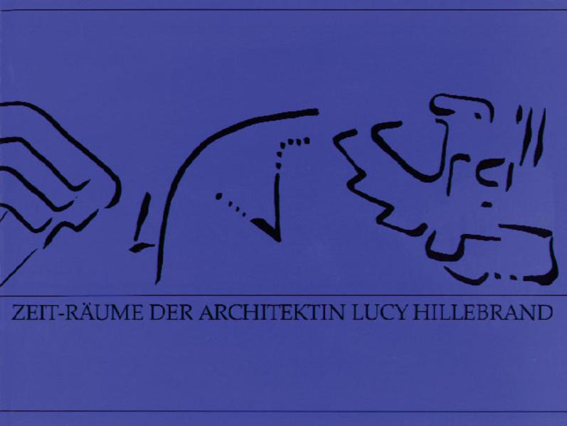 Zeit-Räume der Architektin Lucy Hillebrand - Coverbild