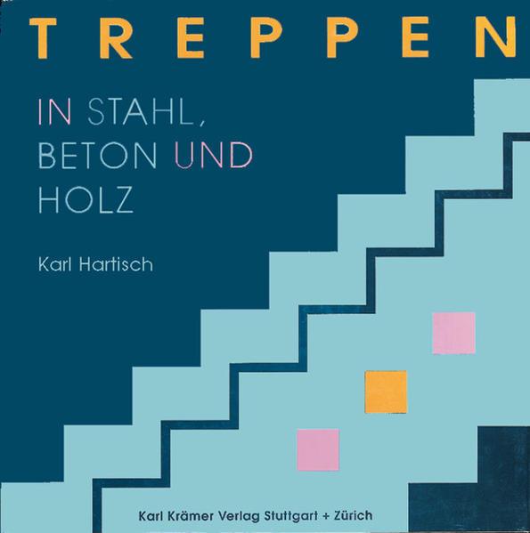 Treppen in Stahl, Holz und Beton - Coverbild