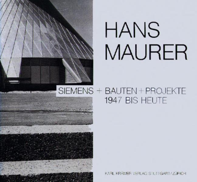 Siemens + Bauten + Projekte 1947 bis heute - Coverbild