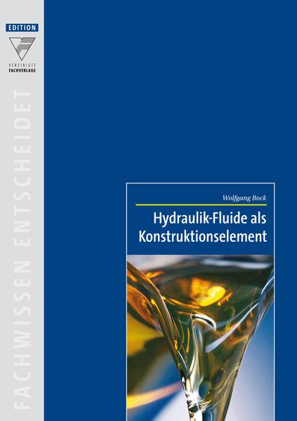 Hydraulik-Fluide als Konstruktionselement - Coverbild