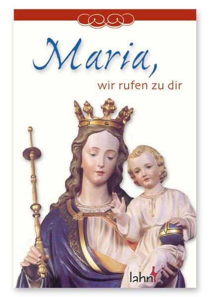 Maria, wir rufen zu dir - Coverbild