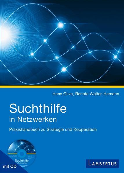 Suchthilfe in Netzwerken von Hans Oliva PDF Download