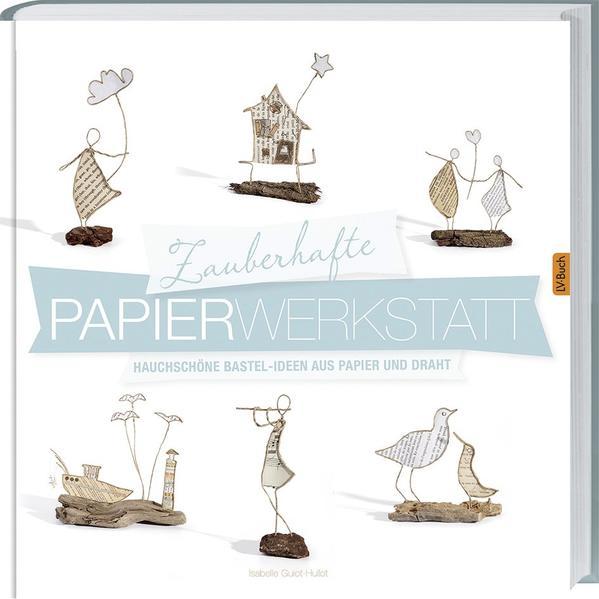 Zauberhafte Papier-Werkstatt - Coverbild