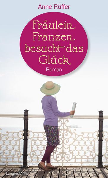 Fräulein Franzen besucht das Glück - Coverbild