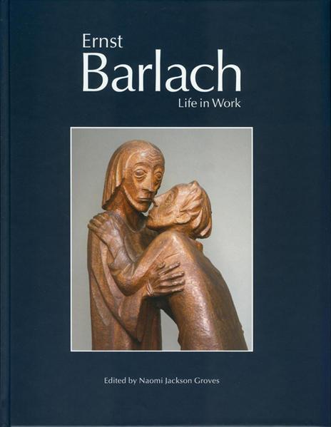 Ernst Barlach - Life in Work - Coverbild