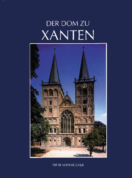 Der Dom zu Xanten und seine Kunstschätze - Coverbild