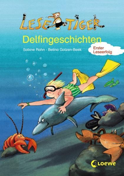 Lesetiger/Lesespatz – Delfingeschichten/ Glück gehabt, kleiner Delfin!  - Coverbild
