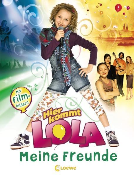 Hier kommt Lola - Meine Freunde PDF Jetzt Herunterladen