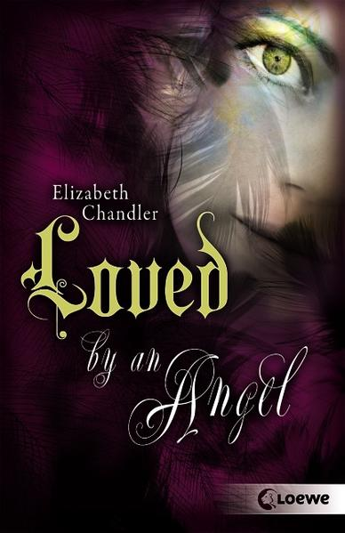 Kissed by an Angel – Loved by an Angel - Coverbild