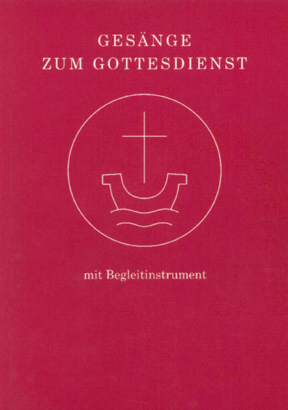 Gesänge zum Gottesdienst für Chor und Gemeinde mit Begleitinstrument - Coverbild