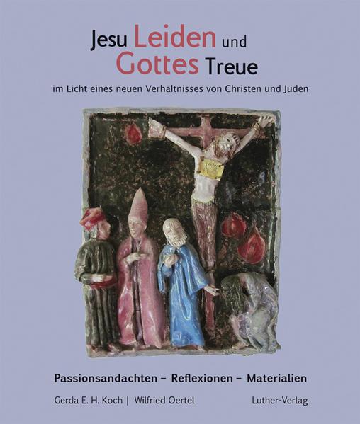 Jesu Leiden und Gottes Treue - Coverbild