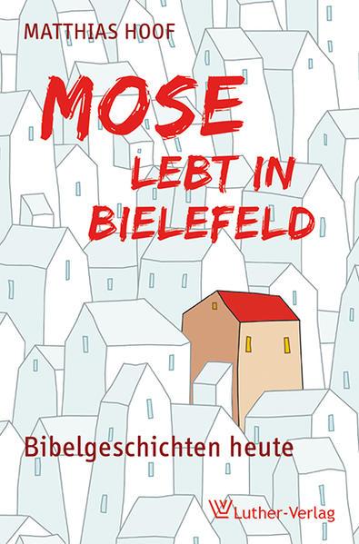 Mose lebt in Bielefeld - Coverbild