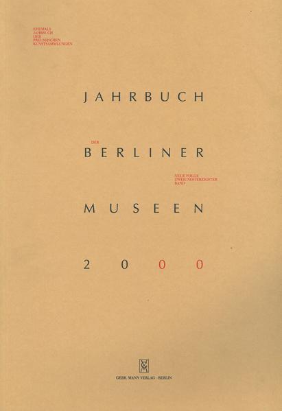Jahrbuch der Berliner Museen. Jahrbuch der Preussischen Kunstsammlungen. Neue Folge / (2000) - Coverbild