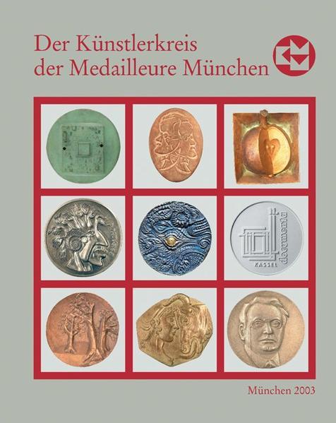 Die Kunstmedaille in Deutschland / Der Künstlerkreis der Medailleure München 1988-2003 - Coverbild