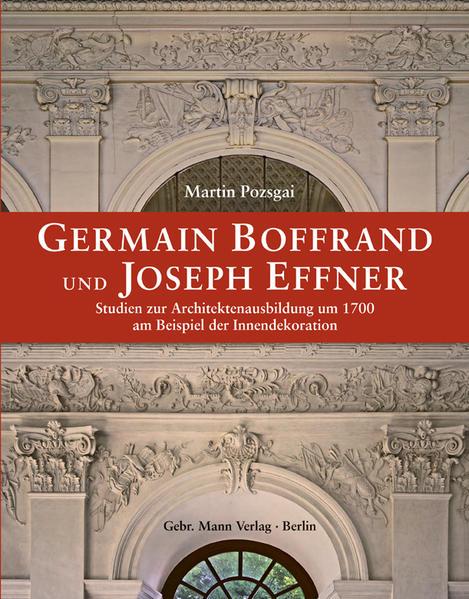 Germain Boffrand und Joseph Effner - Coverbild