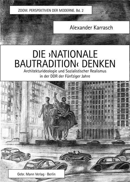 Die ›Nationale Bautradition‹ denken - Coverbild