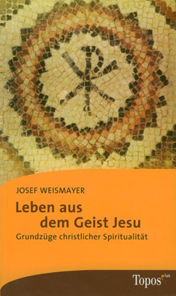 Leben aus dem Geist Jesu - Coverbild