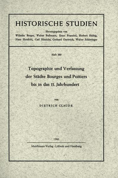Topographie und Verfassung der Städte Bourges und Poitiers bis in das 11. Jahrhundert - Coverbild