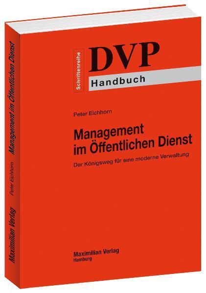 Management im Öffentlichen Dienst - Der Königsweg für eine moderne Verwaltung - Coverbild