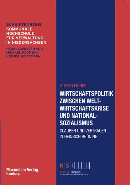 Wirtschaftspolitik zwischen Weltwirtschaftskrise und Nationalsozialismus - Coverbild