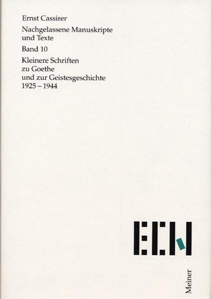 Nachgelassene Manuskripte und Texte / Kleinere Schriften zu Goethe und zur Geistesgeschichte 1925-1944 - Coverbild