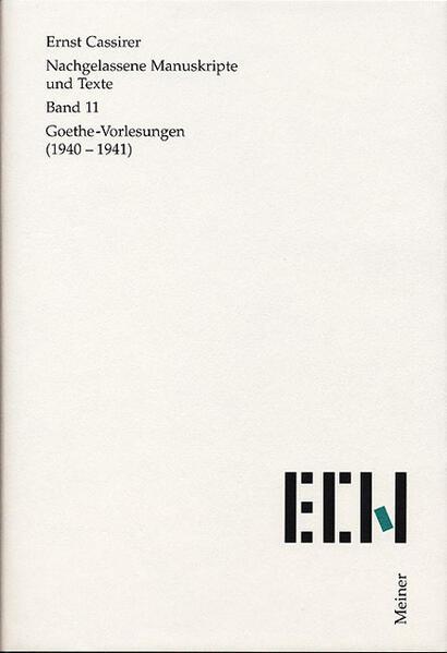 Nachgelassene Manuskripte und Texte / Goethe Vorlesungen (1940-1941) - Coverbild