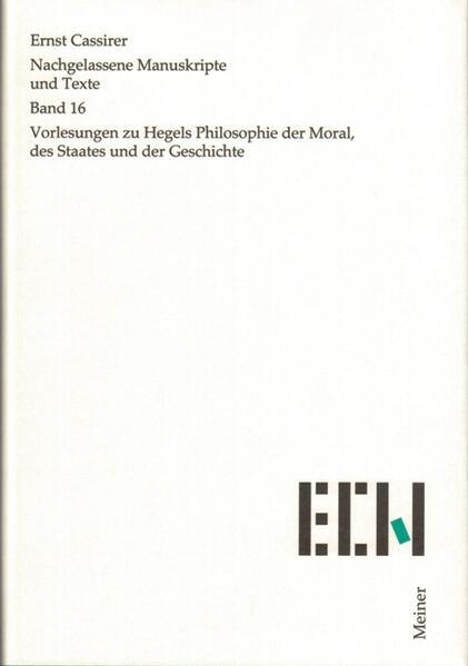 Nachgelassene Manuskripte und Texte / Vorlesungen zu Hegels Philosophie der Moral, des Staates und der Geschichte - Coverbild