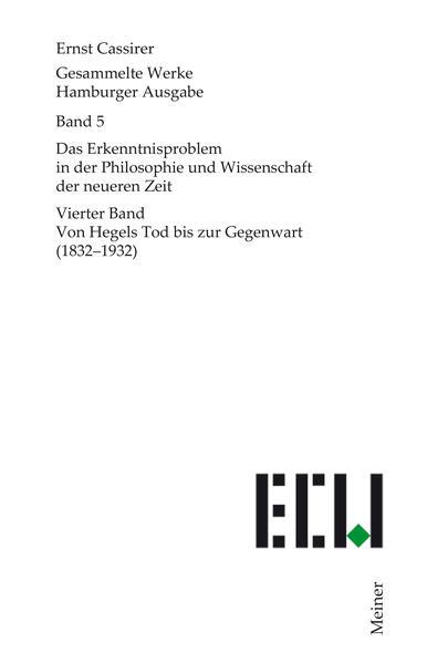 Gesammelte Werke. Hamburger Ausgabe / Das Erkenntnisproblem in der Philosophie und Wissenschaft der neueren Zeit - Coverbild