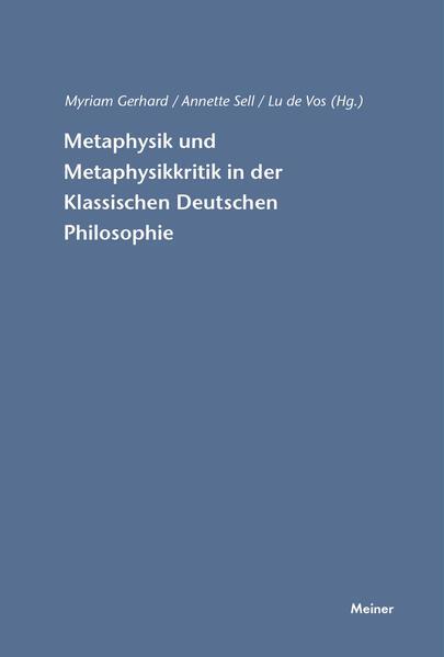 Metaphysik und Metaphysikkritik in der Klassischen Deutschen Philosophie - Coverbild