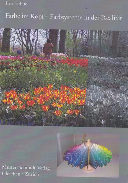 Farbe im Kopf - Farbsysteme in der Realität - Coverbild