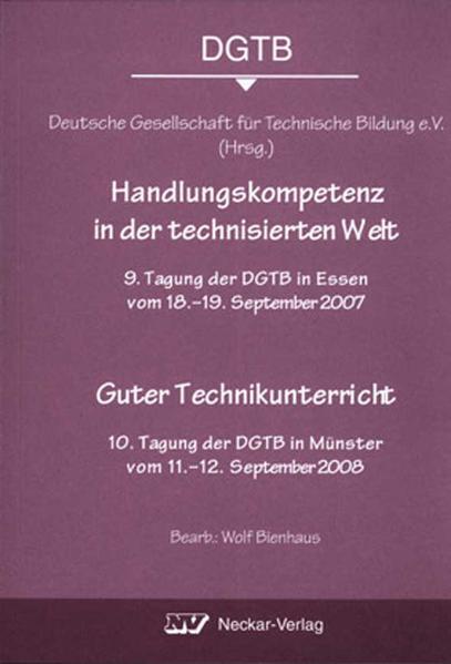 Handlungskompetenz in der technisierten Welt / Guter Technikunterricht - Coverbild